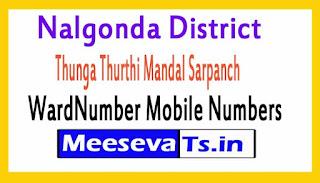 Thunga Thurthi Mandal Sarpanch WardNumber Mobile Numbers List Part I Nalgonda District in Telangana State