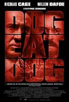 Dog Eat Dog (2016) Poster