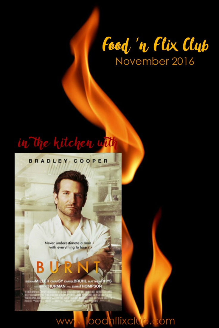 Join us in the kitchen with November's #FoodnFlix pick, Burnt!