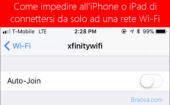 Come impedire al tuo iPhone o iPad di connettersi automaticamente a una rete Wi-Fi