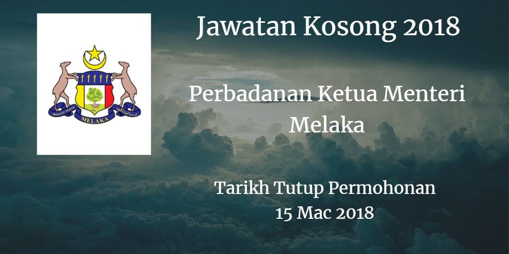 Jawatan Kosong Perbadanan Ketua Menteri Melaka 15 Mac 2018