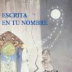 Escrita en tu nombre - Amelia Noguera (2012)