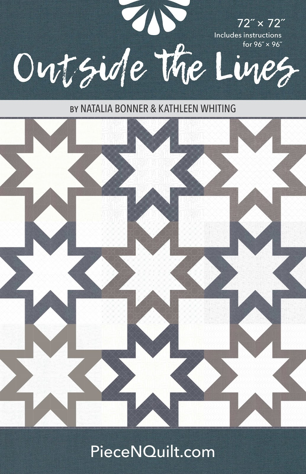 Piece N Quilt: Introducing - Outside the Lines Quilt Pattern