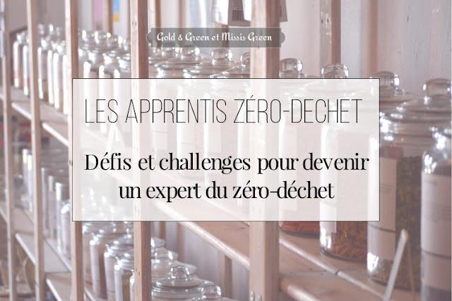 goldandgreen-missisgreen-apprentis-zero-dechet-defis