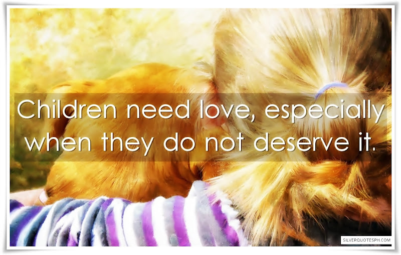 Children Need Love