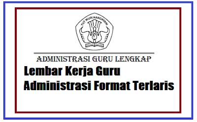 Lembar Kerja Guru Administrasi Format Terlaris