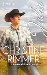 Christine Rimmer - La suerte del millonario