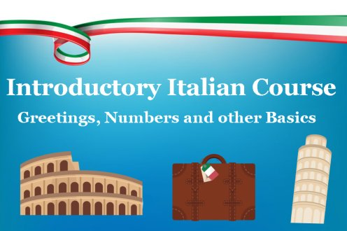 Italian Introductory Course, Greetings, Numbers and other Basics