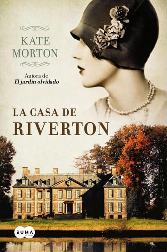 Kate Morton. La casa de Riverton
