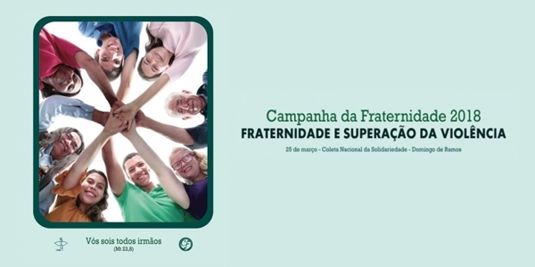 Resultado de imagem para CNBB apresenta cartaz da Campanha da Fraternidade 2018