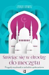 http://lubimyczytac.pl/ksiazka/299151/smiejac-sie-w-drodze-do-meczetu-przygody-muzulmanki-w-zachodnim-spoleczenstwie