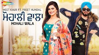 Mohali Wala Download Full HD Video Meet Kaur