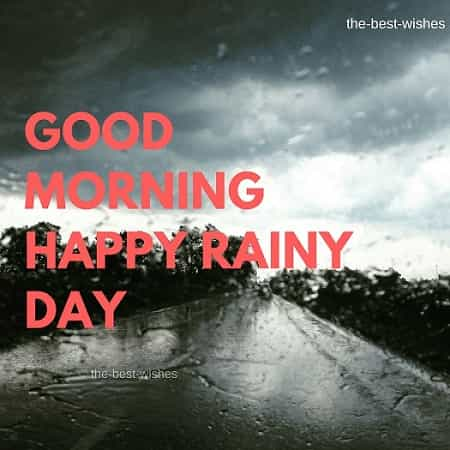 Good Morning Wishes on a rainy day