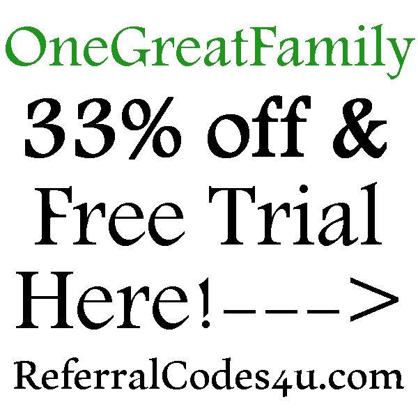 Onegreatfamily Promo Code 2021, Onegreatfamily free trial, Onegreatfamily reviews