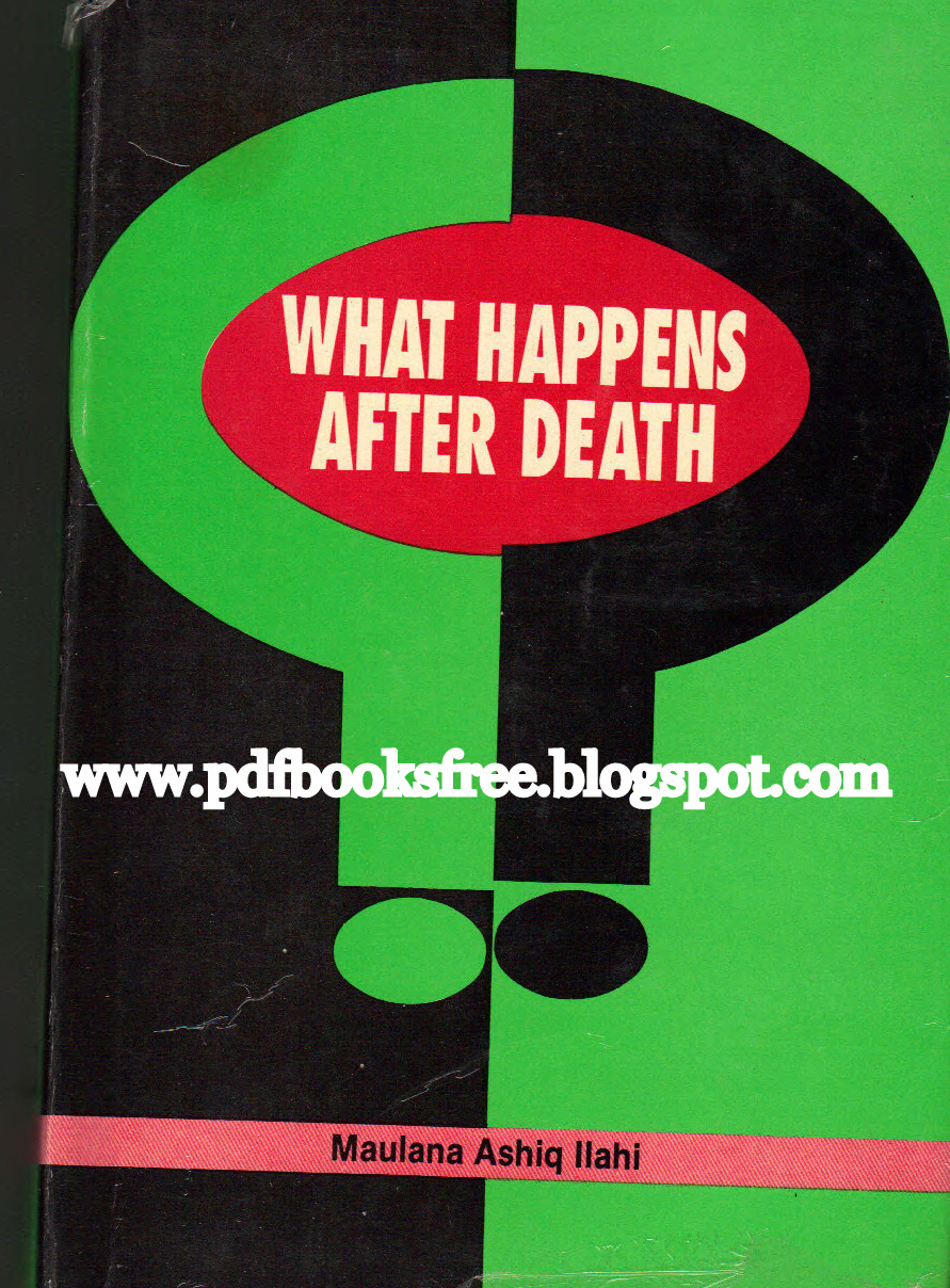 What Happens In A Youtube Minute Infographic: What Happens After Death By Maulana Ashiq Ilahi