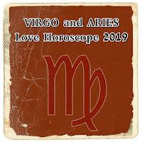 VIRGO and ARIES Love Horoscope 2019- 2020 astrology prediction