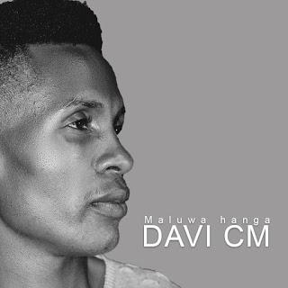 Davi Cm - Maluwa hanga [EP]