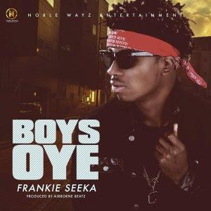 "JPEG: Frankie Seeka – ""Boys Oye"""