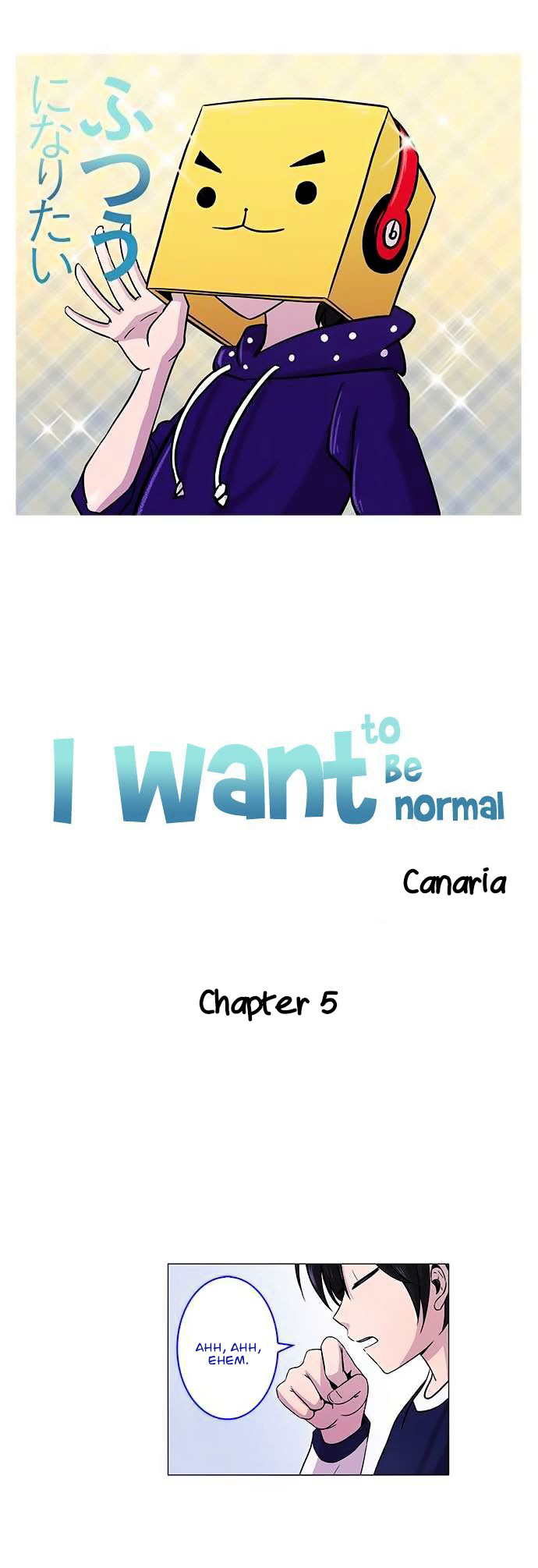 I Want To Be Normal Chapter 5