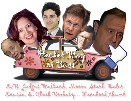 Hacker Way or Bust - Leader v. Facebook judges sucking Facebook's thumb; Judge Leonard P. Stark, Judge Alan D. Lourie, Judge Kimberly A. Moore, Judge Evan J. Wallach, Judge Randall R. Rader, Clerk of Court Jan Horbaly