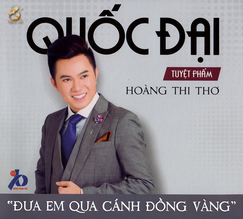 Hãng Phim Trẻ CD - Quốc Đại - Đưa Em Qua Cánh Đồng Vàng - Tuyệt Phẩm Hoàng Thi Thơ (NRG)