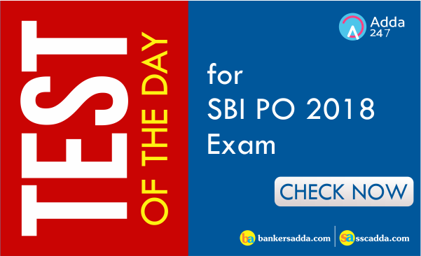Test of the Day for State Bank of India PO 2018: 2nd August 2018