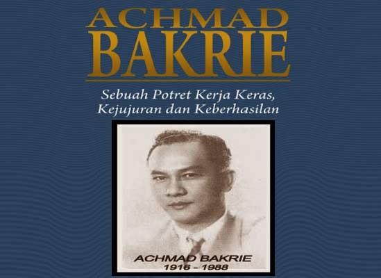 Semangat Bisnis Achmad Bakrie