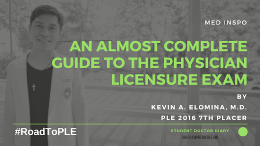 #ROADTOPLE An Almost Complete Guide To The PHYSICIAN LICENSURE EXAMINATION