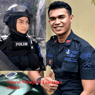 Syarat syarat untuk menjadi Tamtama Polisi