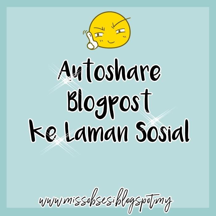 Cara Autoshare Entry Blog ke Laman Sosial Menggunakan IFTTT