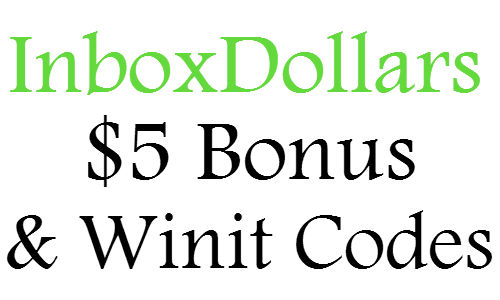 InboxDollars $5 Sign Up Bonus, Inbox Dollars Winit Codes March, April, May, June, July, August 2016-12017