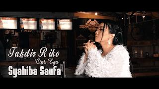 Lirik Lagu Takdir Riko - Syahiba Saufa
