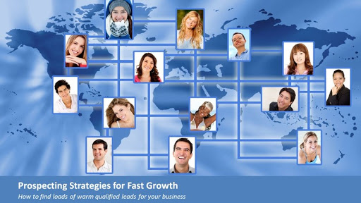 Prospecting Strategies for Fast Growth: Financial Advisers