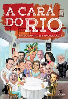 A Cara do Rio, Ricardo Amaral e Raquel Oguri, Editora Sextante