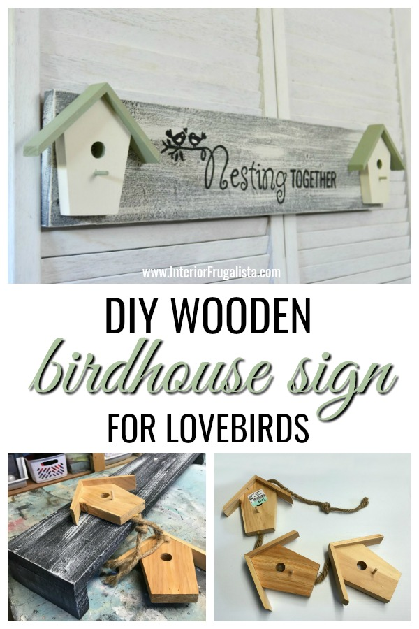 DIY Wooden Birdhouse Sign For Lovebirds