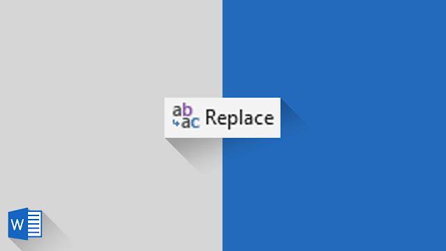 Panduan Lengkap Mengganti Format Tertentu ke Format Lain (Replace) di Word 2019