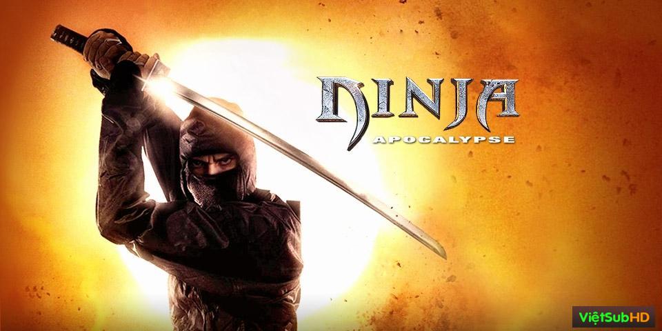 Phim Ninja Khải Huyền VietSub HD | Ninja Apocalypse 2014