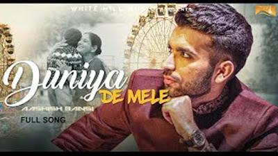 Duniya De Mele Lyrics - Aashish Bansi | Punjabi Songs 2017