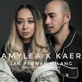 Lirik Lagu: Tak Pernah Hilang - Kaer & Amylea