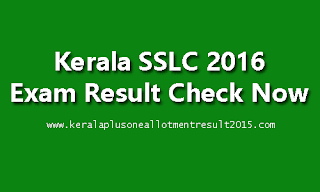 Kerala SSLC Result 2016, Check 10th class exam result, SSLC Result 2016, Pareekshabhavan sslc final exam result, Kerala SSLC March exam result, sslc result publishing date, SSLC publisc exam result 2016, exam result, SSLC Result, 10th result 2016, pareeksha bhavan sslc result 2016, sslc board 2016,