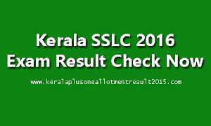 Kerala SSLC Exam Result 2016 @ www.keralaresults.nic.in