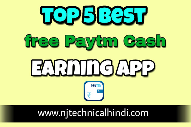 top 5 free paytm cash earning apps