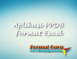 Download Aplikasi PPDB Format Excel