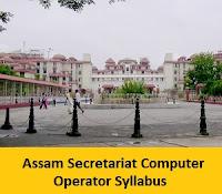 Assam Secretariat Computer Operator Syllabus