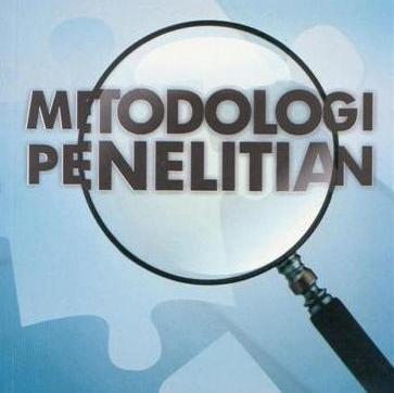 Konsep Umum Metodologi Penelitian (Kualitatif dan Kuantitatif)