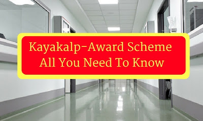 Kayakalp-Award Scheme: All You Need To Know