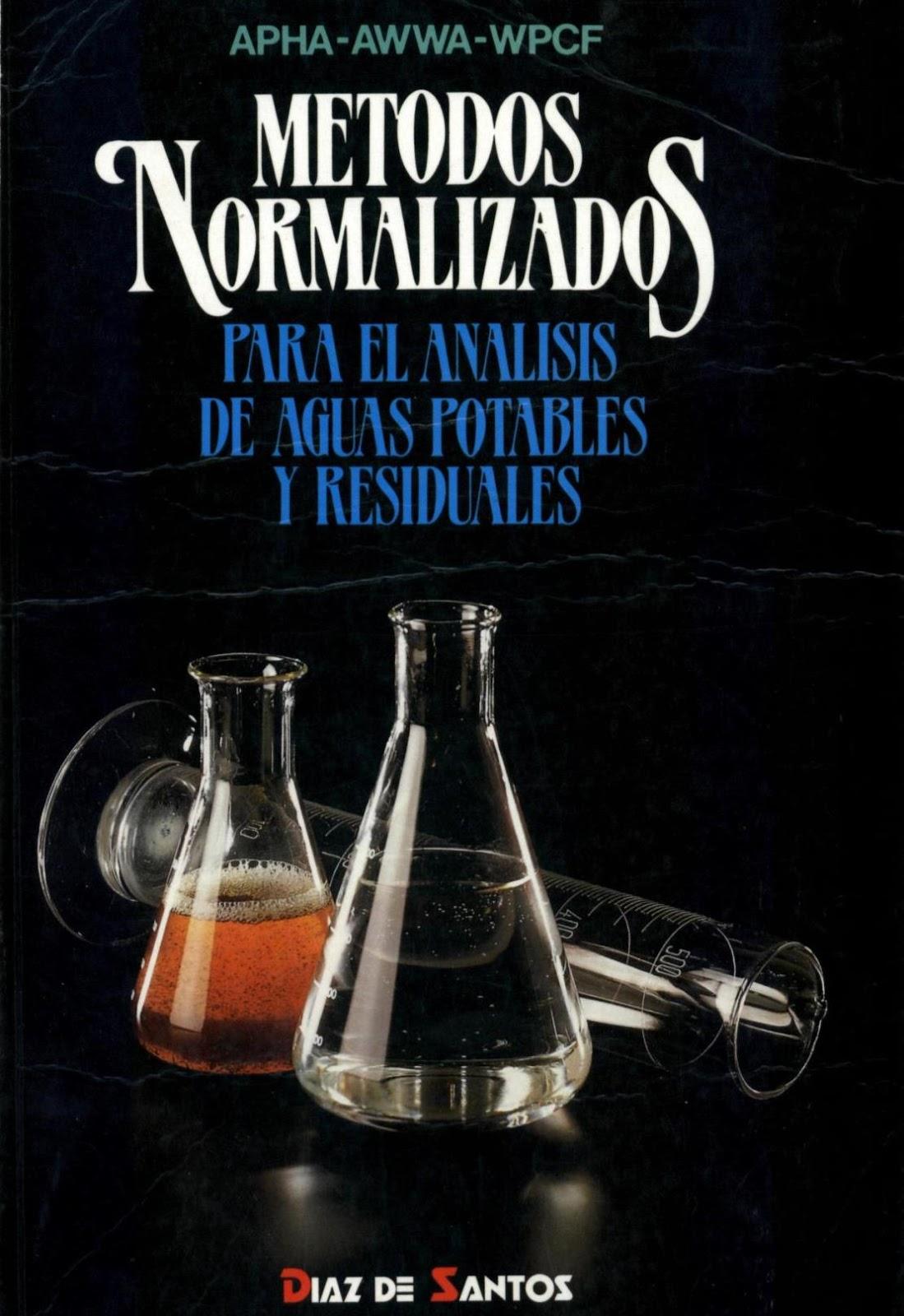 Métodos normalizados para el análisis de aguas potables y residuales