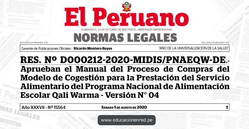 RES. Nº D000212-2020-MIDIS/PNAEQW-DE.- Aprueban el Manual del Proceso de Compras del Modelo de Cogestión para la Prestación del Servicio Alimentario del Programa Nacional de Alimentación Escolar Qali Warma - Versión N° 04