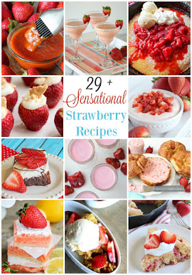 29+ Sensational Strawberry Recipes