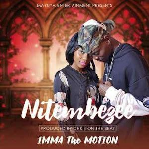 Download Video   Imma The Motion - Nitembezee